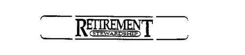 RETIREMENT STEWARDSHIP