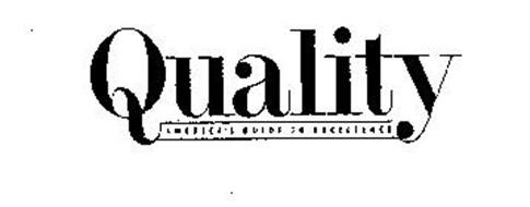 QUALITY AMERICA'S GUIDE TO EXCELLENCE