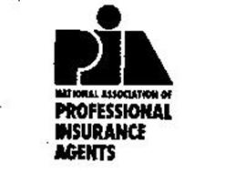 PIA NATIONAL ASSOCIATION OF PROFESSIONAL INSURANCE AGENTS