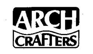 ARCH CRAFTERS