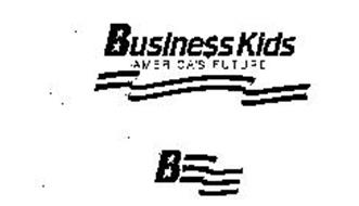 BUSINE$$ KIDS AMERICA'S FUTURE B