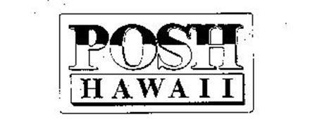 POSH HAWAII