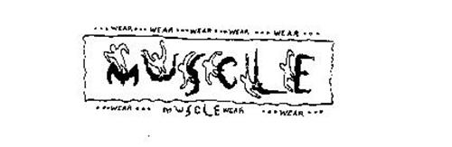 MUSCLE WEAR