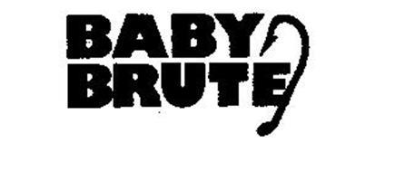 BABY BRUTE
