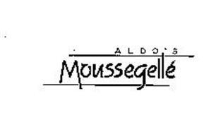 ALDO'S MOUSSEGELLE
