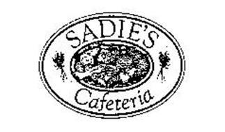 SADIE'S CAFETERIA