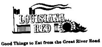 LOUISIANA RED GOODS THINGS TO EAT FROM THE GREAT RIVER ROAD