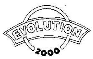 EVOLUTION 2000