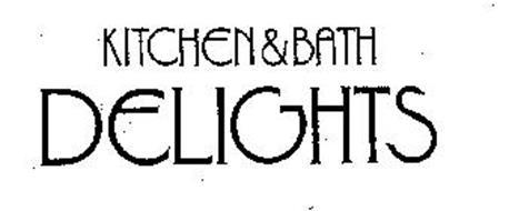 KITCHEN & BATH DELIGHTS