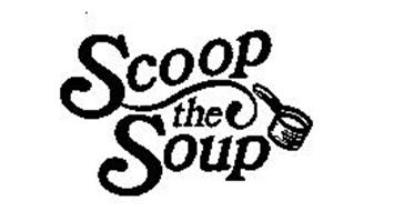 SCOOP THE SOUP
