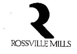 R ROSSVILLE MILLS