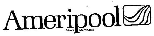 AMERIPOOL DIRECT MERCHANTS