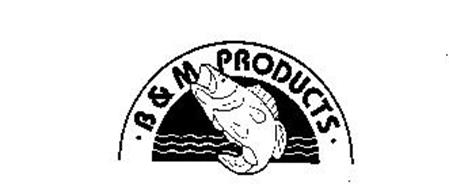 B & M PRODUCTS