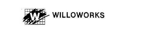 W WILLOWORKS