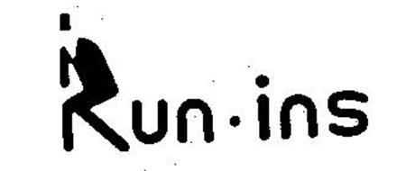 RUN-INS