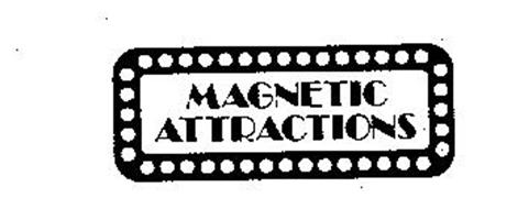 MAGNETIC ATTRACTIONS