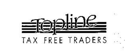 TOPLINE TAX FREE TRADERS