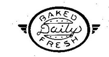 BAKED DAILY FRESH