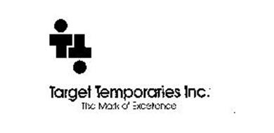 TARGET TEMPORARIES INC. THE MARK OF EXCELLENCE TT
