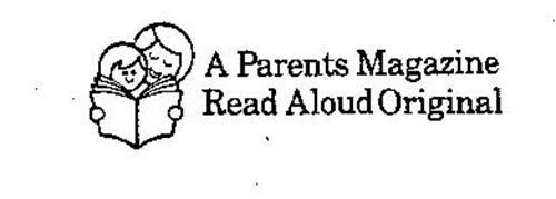 A PARENTS MAGAZINE READ ALOUD ORIGINAL