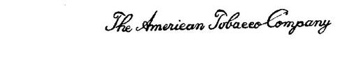 THE AMERICAN TOBACCO COMPANY