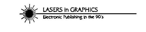 LASERS IN GRAPHICS ELECTRONIC PUBLISHING IN THE 90'S