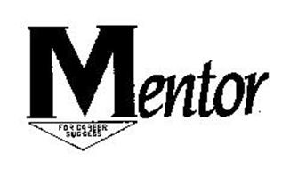 MENTOR FOR CAREER SUCCESS