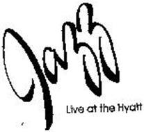 JAZZ LIVE AT THE HYATT