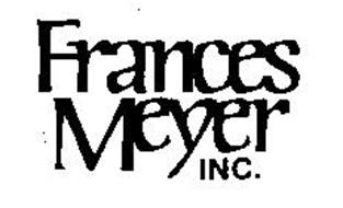 FRANCES MEYER INC.