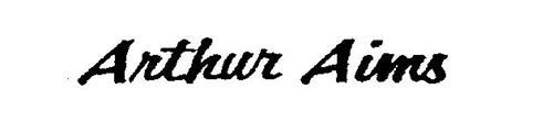ARTHUR AIMS