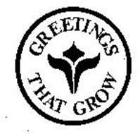 GREETINGS THAT GROW