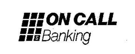 ON CALL BANKING $