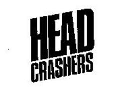 HEAD CRASHERS