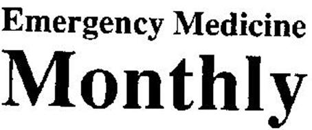 EMERGENCY MEDICINE MONTHLY