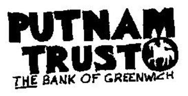 PUTNAM TRUST THE BANK OF GREENWICH