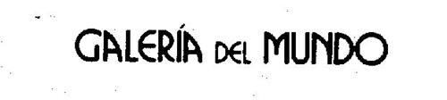 GALERIA DEL MUNDO