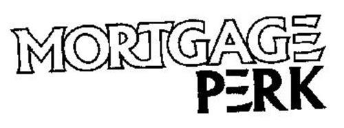 MORTGAGE PERK