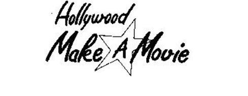 HOLLYWOOD MAKE A MOVIE