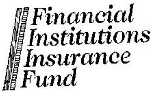 FINANCIAL INSTITUTIONS INSURANCE FUND