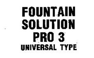 FOUNTAIN SOLUTION PRO 3 UNIVERSAL TYPE