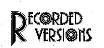 RECORDED VERSIONS
