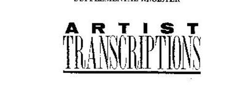 ARTIST TRANSCRIPTIONS