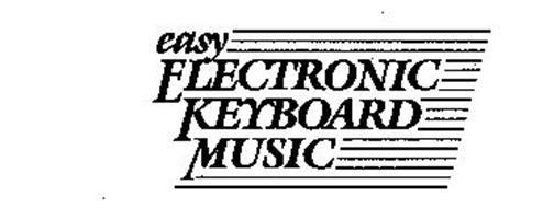 EASY ELECTRONIC KEYBOARD MUSIC