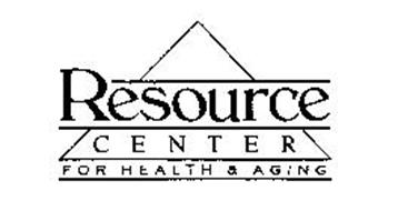 RESOURCE CENTER FOR HEALTH & AGING