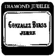 DIAMOND JUBILEE GONZALEZ BYASS JEREZ