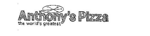 ANTHONY'S PIZZA THE WORLD'S GREATEST