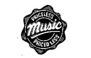 PRICELESS MUSIC PRICED LESS