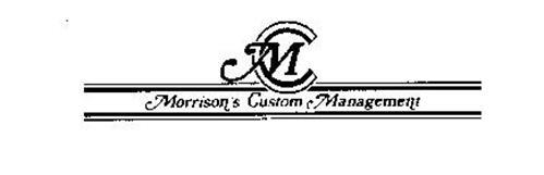 MC MORRISON'S CUSTOM MANAGEMENT