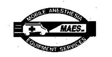 MOBILE ANESTHESIA MAES INC. EQUIPMENT SERVICES