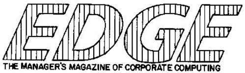 EDGE THE MANAGER'S MAGAZINE OF CORPORATECOMPUTING